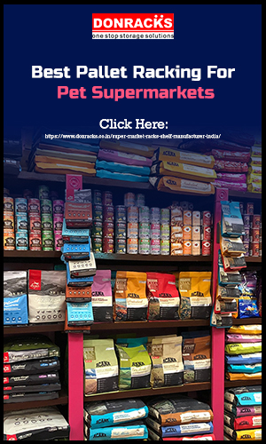 Pet Products Arranged In Best Pallet Racking System At Pet Supermarkets.